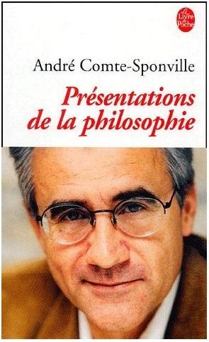 Presentation de la philosophie andre comte sponville 893933820 l